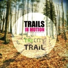 Trails in Motion – filmowa motywacja przed startem w TriCity Trail!